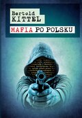 Mafia po polsku - ebook
