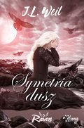 Raven. Tom 3. Symetria dusz - ebook