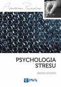 psychologia: Psychologia stresu - ebook
