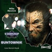 : Starship. Tom 4. Buntownik - audiobook